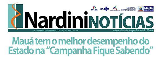 Hospital lança primeira edição do 'Nardini Notícias'